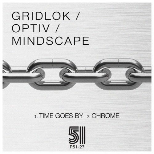 """Gridlok & Optiv/TIME GOES BY 12"""""""