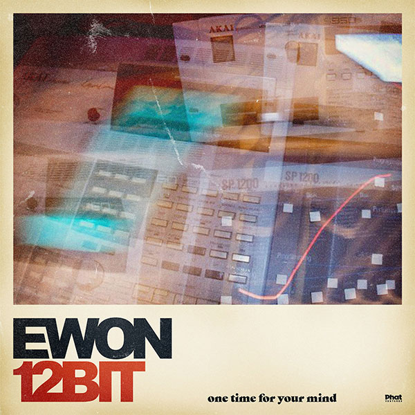 Ewon12bit/ONE TIME FOR YOUR MIND LP