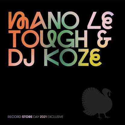 "Mano Le Tough & DJ Koze/RSD 2021 12"""