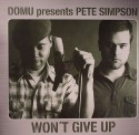 "Domu & Pete Simpson/WON'T GIVE UP 12"""