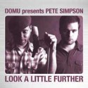 "Domu & Pete Simpson/LOOK A LITTLE... 12"""