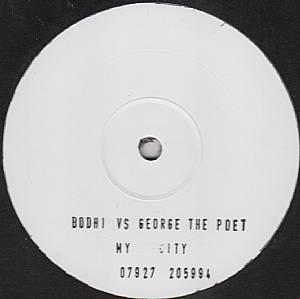 """Bodhi vs George The Poet/MY CITY 12"""""""