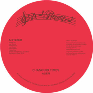 Alien/CHANGING TIMES 12""