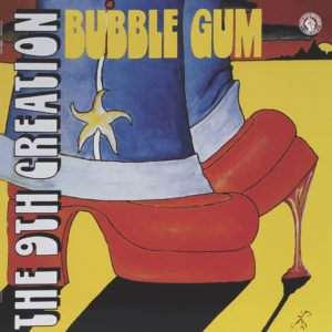 9th Creation/BUBBLE GUM LP