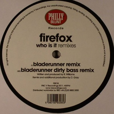"""Firefox/WHO IS IT (BLADERUNNER RMX) 12"""""""