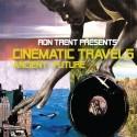 Ron Trent/CINEMATIC TRAVELS CD
