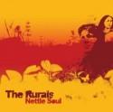 Rurals/NETTLE SOUL CD