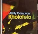 Andy Compton/KHOLOFELO CD