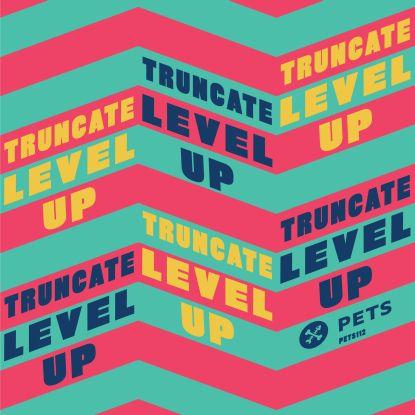 """Truncate/LEVEL UP 12"""""""