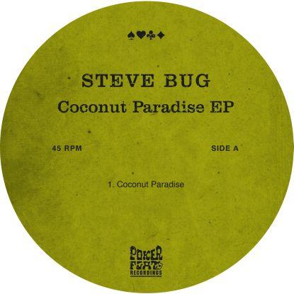 """Steve Bug/COCONUT PARADISE EP 12"""""""