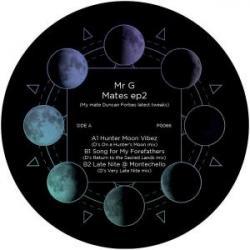 "Mr. G/MATES EP2 12"""