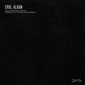 """Erol Alkan/SUB CONCIOUS REMIXES 12"""""""