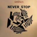 Chilly Gonzales/NEVER STOP 12""