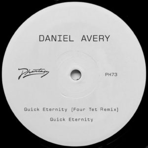 Daniel Avery/QUICK ETERNITY-FOUR TET 12""
