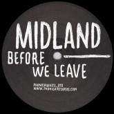 "Midland/BEFORE WE LEAVE 12"""