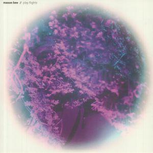 Mason Bee/PLAY FLIGHTS LP