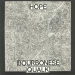 Bourbonese Qualk/HOPE LP