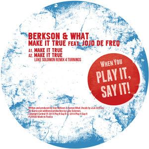 "Berkson & What/MAKE IT TRUE 12"""