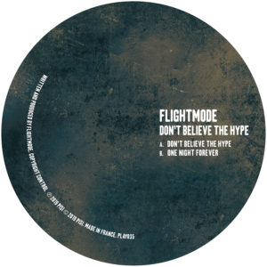 Flightmode/DON'T BELIEVE THE HYPE 12""