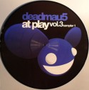 "Deadmau5/AT PLAY 3 SAMPLER EP #1 12"""