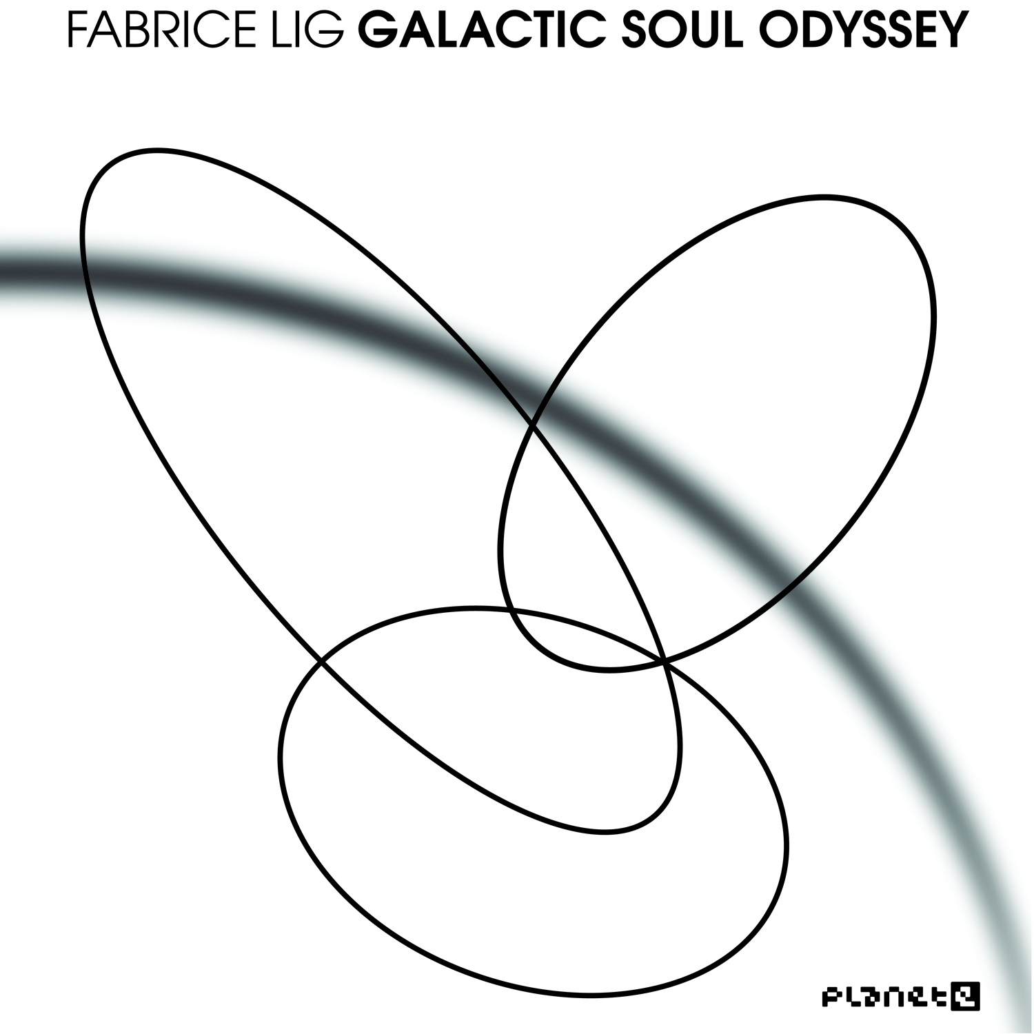 Fabrice Lig/GALACTIC SOUL ODYSSEY CD