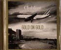 Clubfeet/GOLD ON GOLD CD