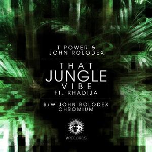 """T Power & John Rolodex/JUNGLE VIBE 12"""""""