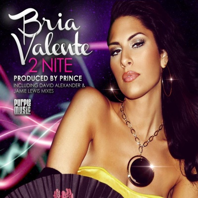 Bria Valente/2 NITE  CDS