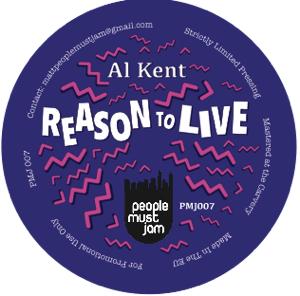 """Al Kent/REASON TO LIVE 10"""""""