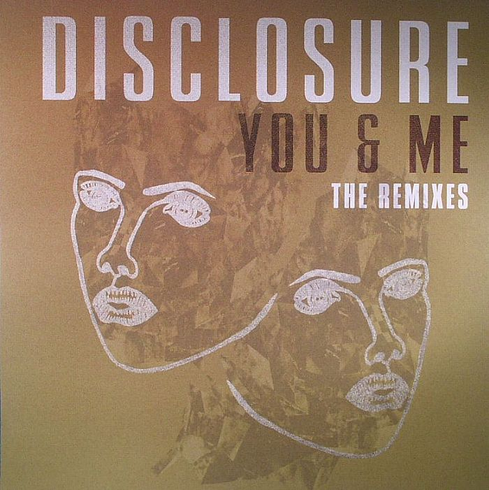 Disclosure/YOU & ME (REMIXES) 12""