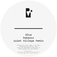 "Duve/BAHADIR (QUIET VILLAGE REMIX) 10"""