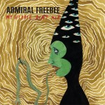 Admiral Freebe/MY HIPPIE AIN'T HIP 12""