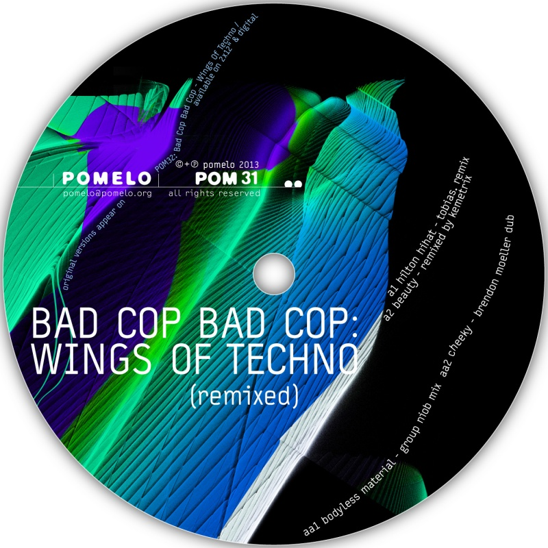 Bad Cop Bad Cop/WINGS OF TECHNO(RMX) 12""
