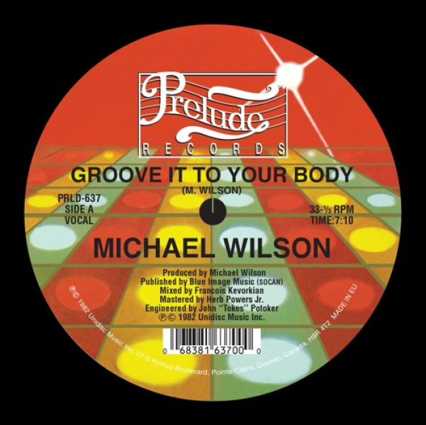 Michael Wilson/GROOVE IT TO YOUR... 12""