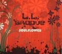 L.L. Groove/SOULFLOWER  CD