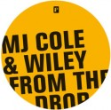 """MJ Cole & Wiley/FROM THE DROP 12"""""""