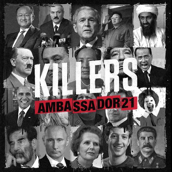 "Ambassador 21/KILLERS 12"""