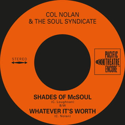 Col Nolan/SHADES OF McSOUL 7""