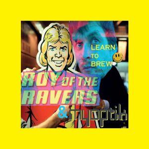 Roy Of The Ravers & Myoptik/LEARN... DLP
