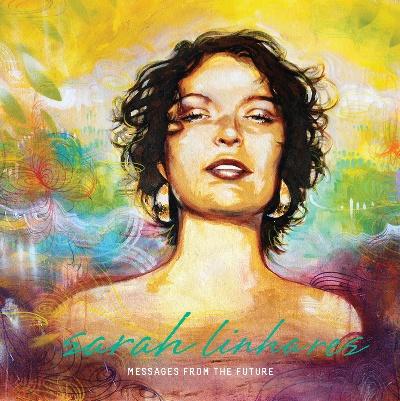 Sarah Linhares/MESSAGES FROM... CD