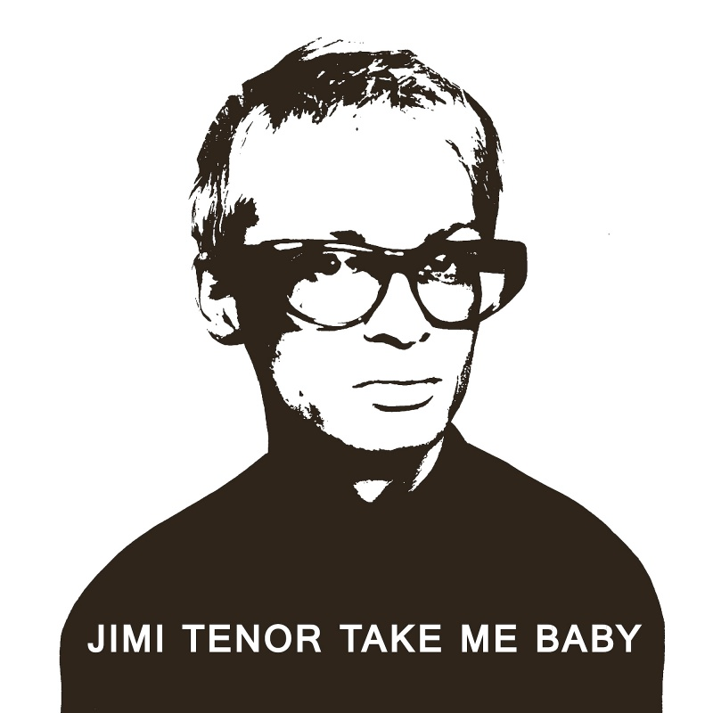 Jimi Tenor/TAKE ME BABY (SAHKO 2014) 12""