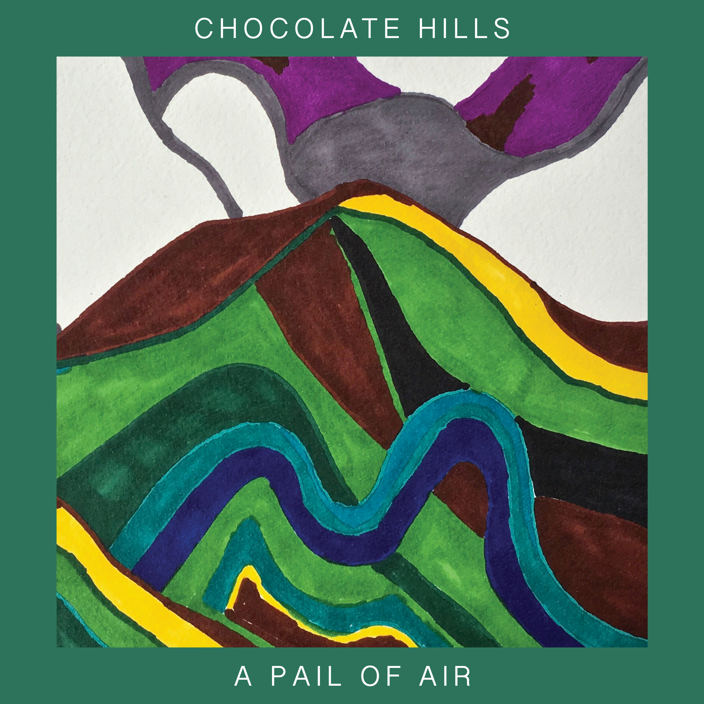 Chocolate Hills/A PAIL OF AIR LP