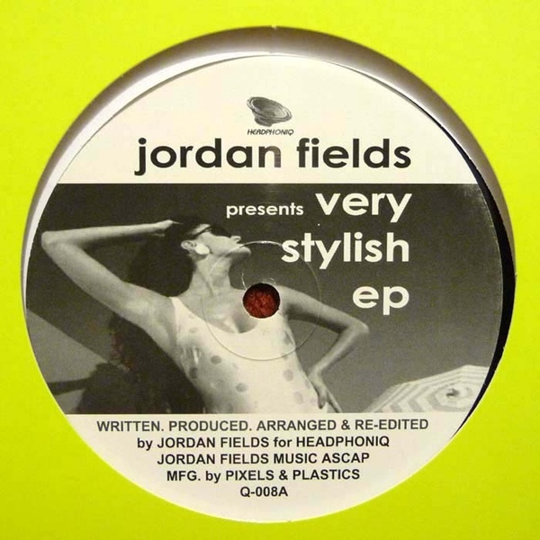 Jordan Fields/VERY STYLISH EP 12""