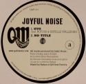 """Joyful Noise/OYO  12"""""""