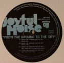 Joyful Noise/FROM THE GROUND TO... 12""