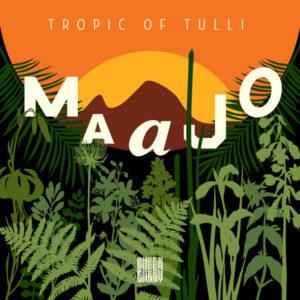 Maajo/TROPIC OF TULLI DLP