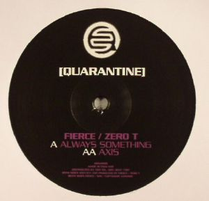 Fierce & Zero T/ALWAYS SOMETHING 12""