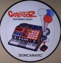 "Gorillaz/DONCAMATIC PIC DISC 7"""