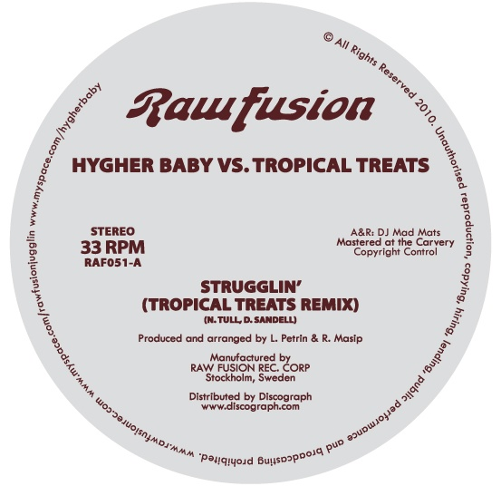 "Hygher Baby/STRUGGLIN (T TREATS RMX) 12"""