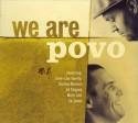 Povo/WE ARE POVO CD